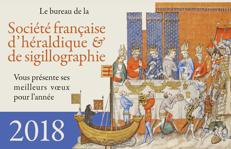 Le bureau de la Société française d'héraldique et de sigillographie vous présente ses meilleurs vœux.